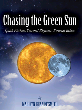 Chasing the Green Sun